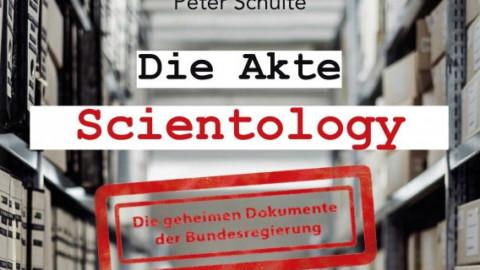 Die Akte Scientology – die geheimen Dokumente der Bundesregierung